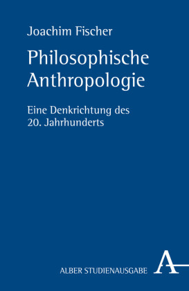 Philosophische Anthropologie