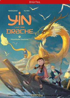 Yin und der Drache 01: Himmlische Kreaturen