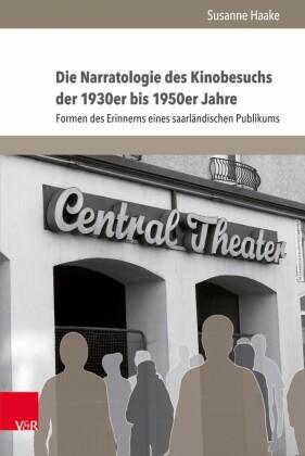 Die Narratologie des Kinobesuchs der 1930er bis 1950er Jahre