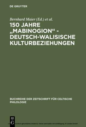 150 Jahre 'Mabinogion' - deutsch-walisische Kulturbeziehungen