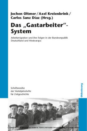 Das 'Gastarbeiter'-System