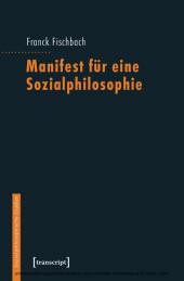 Manifest für eine Sozialphilosophie
