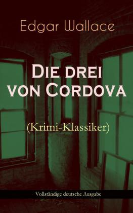 Die drei von Cordova (Krimi-Klassiker)