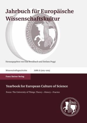 Jahrbuch für Europäische Wissenschaftskultur 8 (2013-2015)