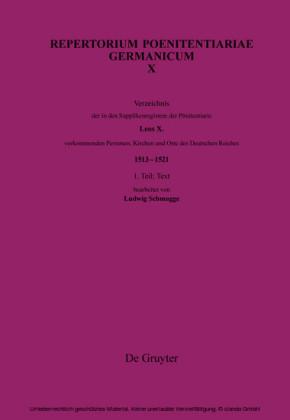Verzeichnis der in den Supplikenregistern der Pönitentiarie Leos X. vorkommenden Personen, Kirchen und Orte des Deutschen Reiches (1513-1521)