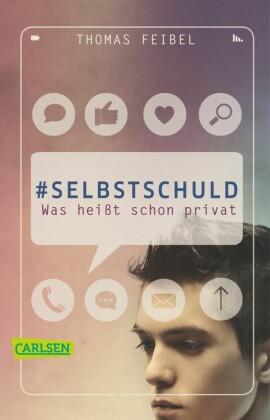 #selbstschuld - Was heißt schon privat