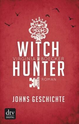 Witch Hunter - Johns Geschichte