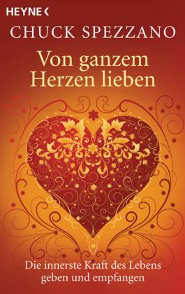 Von ganzem Herzen lieben
