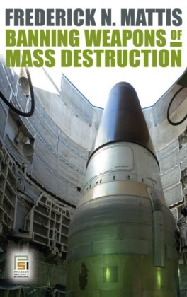 Banning Weapons of Mass Destruction