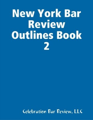 New York Bar Review Outlines Book 2