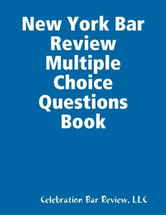 New York Bar Review Multiple Choice Questions Book