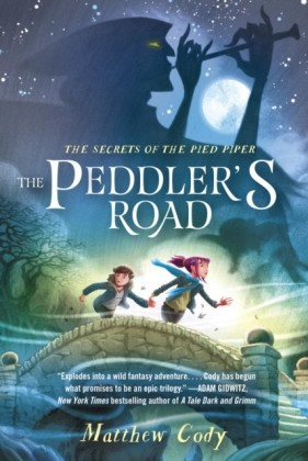 Secrets of the Pied Piper 1: The Peddler's Road