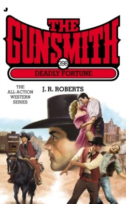 The Gunsmith - Deadly Fortune