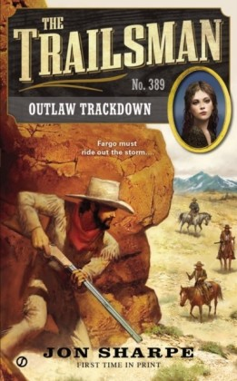 The Trailsman - Outlaw Trackdown