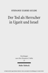 Der Tod als Herrscher in Ugarit und Israel