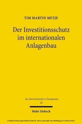 Der Investitionsschutz im internationalen Anlagenbau