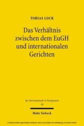 Das Verhältnis zwischen dem EuGH und internationalen Gerichten