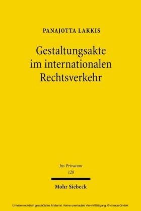 Gestaltungsakte im internationalen Rechtsverkehr