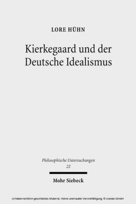 Kierkegaard und der Deutsche Idealismus