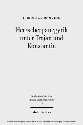 Herrscherpanegyrik unter Trajan und Konstantin