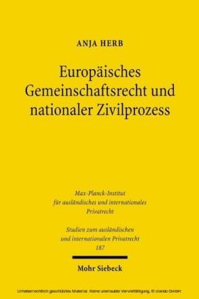 Europäisches Gemeinschaftsrecht und nationaler Zivilprozess
