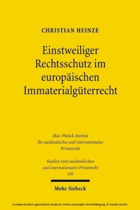 Einstweiliger Rechtsschutz im europäischen Immaterialgüterrecht