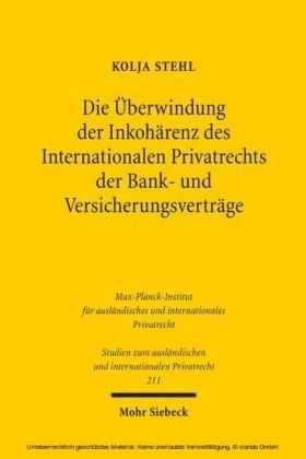 Die Überwindung der Inkohärenz des Internationalen Privatrechts der Bank- und Versicherungsverträge