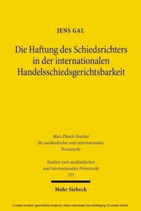 Die Haftung des Schiedsrichters in der internationalen Handelsschiedsgerichtsbarkeit
