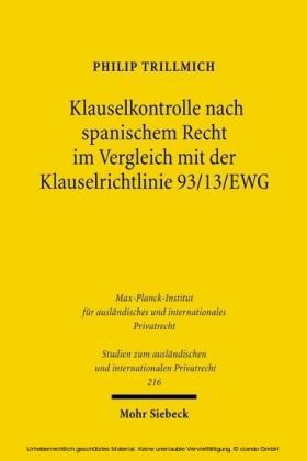 Klauselkontrolle nach spanischem Recht im Vergleich mit der Klauselrichtlinie 93/13/EWG