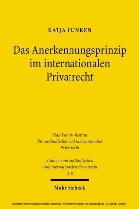 Das Anerkennungsprinzip im internationalen Privatrecht