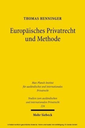 Europäisches Privatrecht und Methode