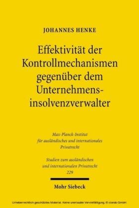 Effektivität der Kontrollmechanismen gegenüber dem Unternehmensinsolvenzverwalter