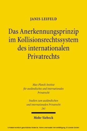 Das Anerkennungsprinzip im Kollisionsrechtssystem des internationalen Privatrechts