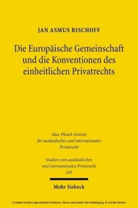 Die Europäische Gemeinschaft und die Konventionen des einheitlichen Privatrechts