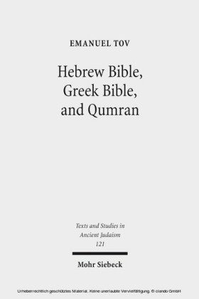 Hebrew Bible, Greek Bible, and Qumran