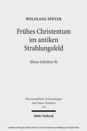 Frühes Christentum im antiken Strahlungsfeld