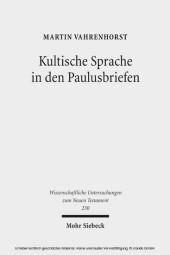 Kultische Sprache in den Paulusbriefen