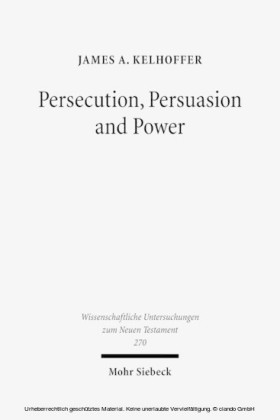 Persecution, Persuasion and Power