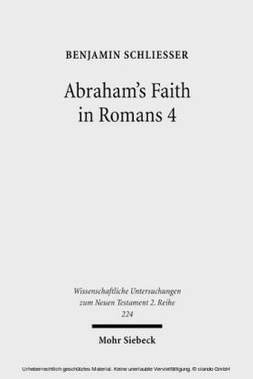 Abraham's Faith in Romans 4