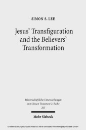 Jesus' Transfiguration and the Believers' Transformation