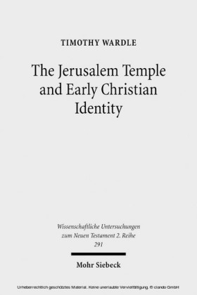 The Jerusalem Temple and Early Christian Identity