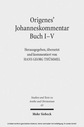 Origenes' Johanneskommentar Buch I-V