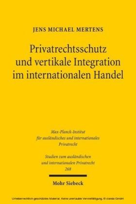 Privatrechtsschutz und vertikale Integration im internationalen Handel