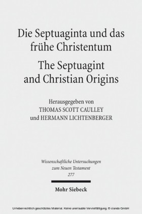 Die Septuaginta und das frühe Christentum - The Septuagint and Christian Origins