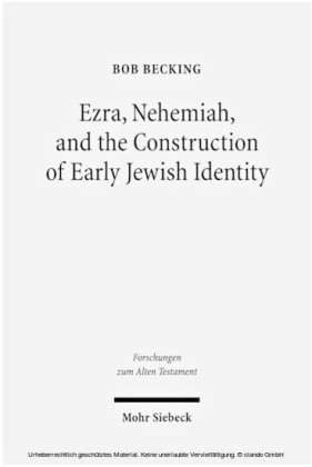 Ezra, Nehemiah, and the Construction of Early Jewish Identity