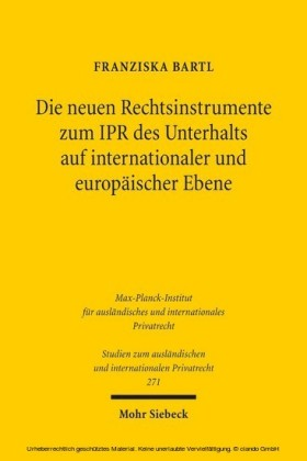 Die neuen Rechtsinstrumente zum IPR des Unterhalts auf internationaler und europäischer Ebene