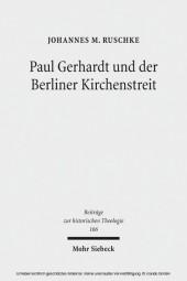 Paul Gerhardt und der Berliner Kirchenstreit