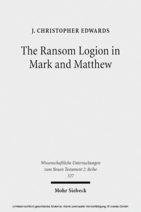 The Ransom Logion in Mark and Matthew