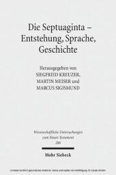 Die Septuaginta - Entstehung, Sprache, Geschichte