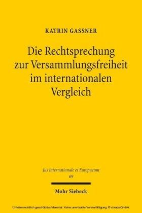 Die Rechtsprechung zur Versammlungsfreiheit im internationalen Vergleich